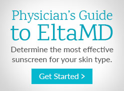 Physicians Guide to EltaMD Sunscreens. Determine which one is right for you.